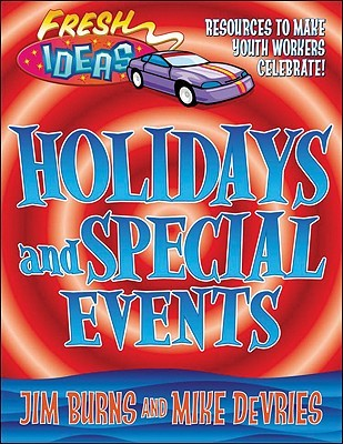Holidays and Special Events: Resources to Make Youth Workers Celebrate!