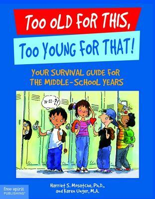Ebook Too Old for This, Too Young for That! by Harriet S. Mosatche DOC!