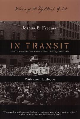 In Transit: The Transport Workers Union in New York City, 1933-1966