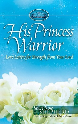 His Princess Warrior by Sheri Rose Shepherd