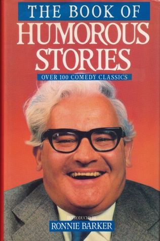 The Book of Humorous Stories by Ronnie Barker