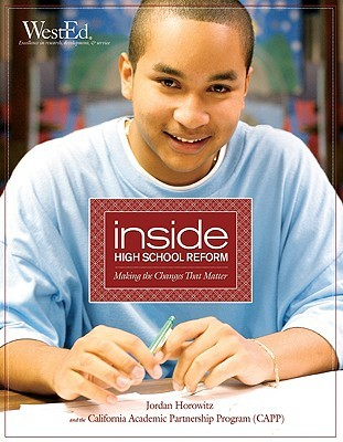 Inside High School Reform: Making the Changes That Matter