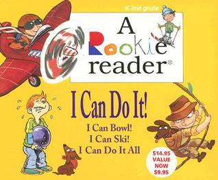 I Can Do It: K  2nd Grade (A Rookie Reader