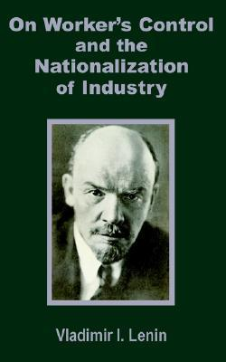Worker's Control and the Nationalization of Industry
