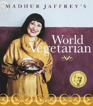 Ebook Madhur Jaffrey's World Vegetarian: More Than 650 Meatless Recipes from Around the World by Madhur Jaffrey read!