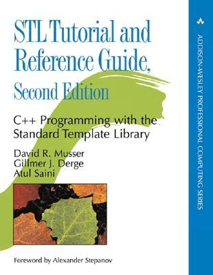 STL Tutorial and Reference Guide: C++ Programming with the Standard  Template Library