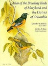 Atlas of the Breeding Birds of Maryland and the District of Columbia