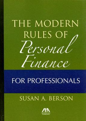 Modern Rules of Personal Finance for Professionals