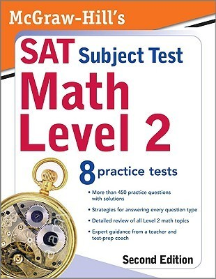 McGraw-Hill's SAT Subject Test: Math Level 2