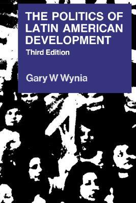 The Politics of Latin American Development