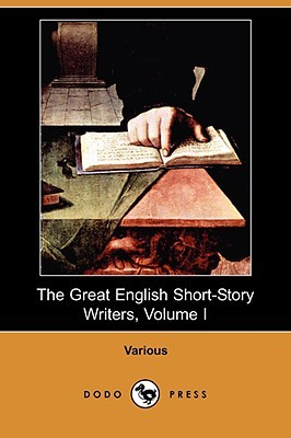 The Great English Short-Story Writers, Volume I