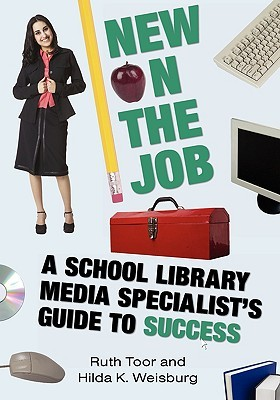 New on the Job by Ruth Toor