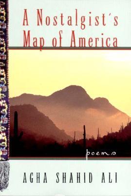 A Nostalgist's Map of America: Poems