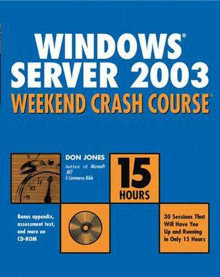 Windows .Net Server Weekend Crash Course [With CDROM]