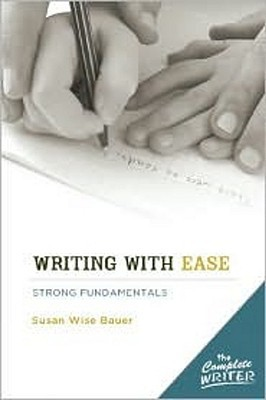 Writing with Ease: Strong Fundamentals - Instructor Text