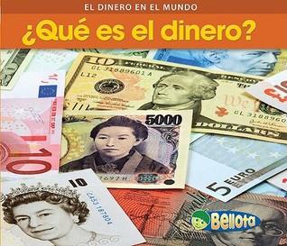 ?Que Es el Dinero?
