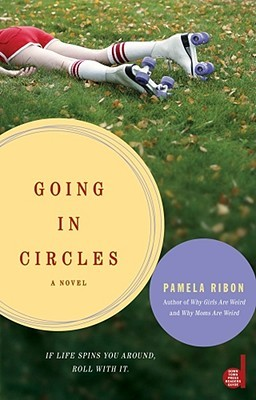 Going in Circles by Pamela Ribon
