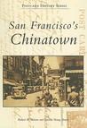 San Francisco's Chinatown (Postcard History)