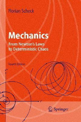 Mechanics: From Newton's Laws to Deterministic Chaos