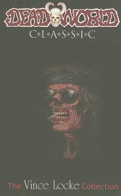 Deadworld Classic: The Vince Locke Collection Volume 2