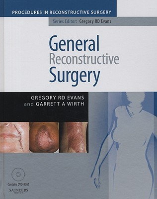 General Reconstructive Surgery [With Dvdrom]
