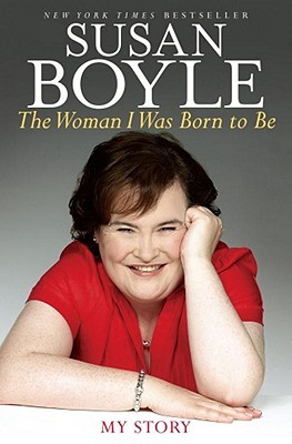 The Woman I Was Born to Be by Susan Boyle
