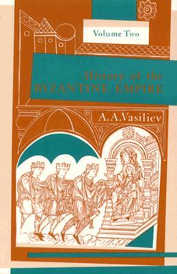 History of the Byzantine Empire, 324-1453, Volume II