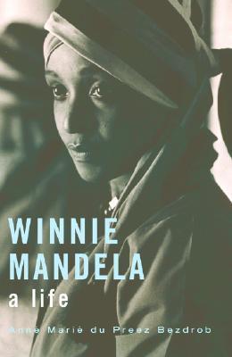 Winnie Mandela by Anné Mariè du Preez Bezdrob