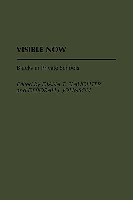 Visible Now: Blacks in Private Schools
