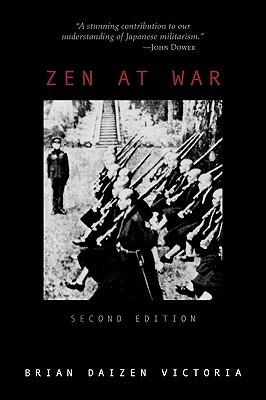 Zen at War by Brian Daizen Victoria