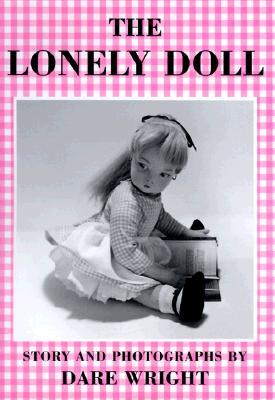 Ebook The Lonely Doll by Dare Wright PDF!