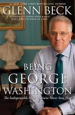 Being george washington by glenn beck 12262732 fandeluxe PDF