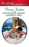 The Wealthy Greek's Contract Wife (Needed: The World's Most Eligible Billionaires, #1)