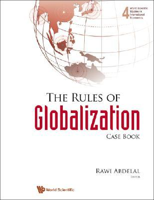 The Rules of Globalization: Case Book