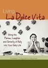 Living la Dolce V...