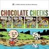Chocolate Cheeks