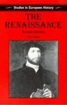 The Renaissance (Studies in European History)