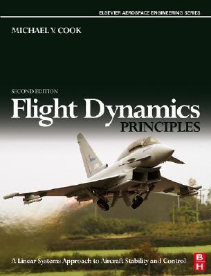 Flight Dynamics Principles by Michael V. Cook
