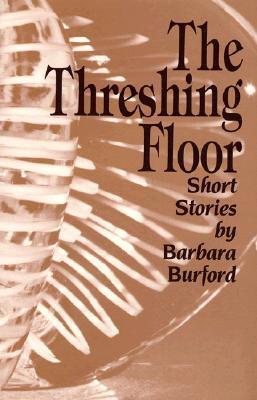 The Threshing Floor: Short Stories