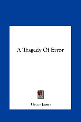A Tragedy of Error