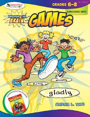 Engage the Brain: Games, Language Arts, Grades 6-8