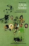 Life in Alaska: The Reminiscences of a Kansas Woman, 1916-1919