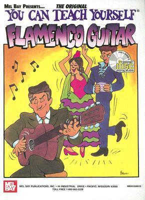 You Can Teach Yourself Flamenco Guitar [With CD]