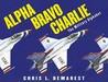 Alpha Bravo Charlie: The Military Alphabet