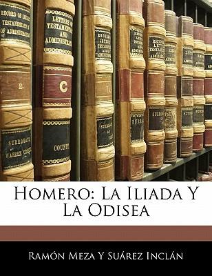 Homero: La Ilíada y la Odisea