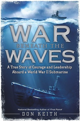 War Beneath the Waves by Don Keith