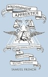 Nosemaker's Apprentice, The