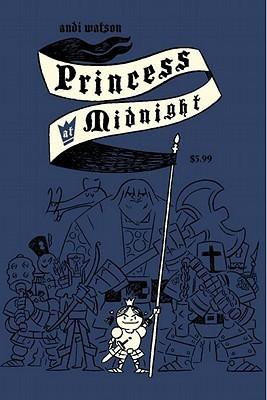 Princess at Midnight by Andi Watson