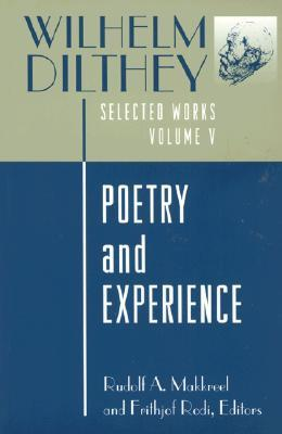 Poetry and Experience (Selected Works, Vol 5)