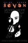 Seven: Seven Strangers One Purpose